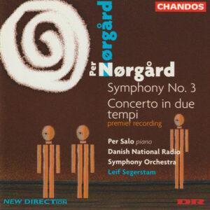 Per Nørgård – Piano Concerto Concerto in Due Tempi – Symphony Nr 3